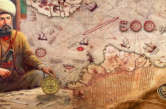 Gelmiş Geçmiş En Büyük Denizci Piri Reis'in Bilinmeyenleri